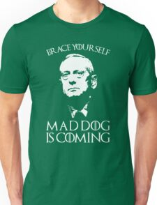 General Mad Dog Mattis Unisex T-Shirt