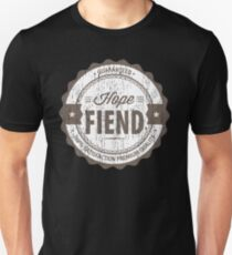 Hope Fiend Unisex T-Shirt