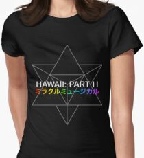 Miracle Musical - Hawaii: Part II (Black) Women's Fitted T-Shirt