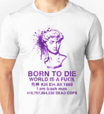 Born to Die / World is a Fuck (Waves) T-Shirt