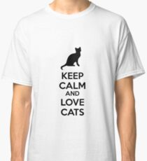 Keep calm and love cats Classic T-Shirt