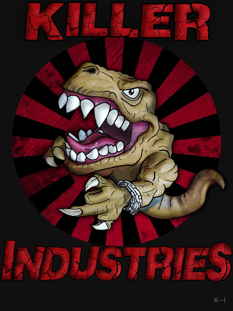 Killer Industries - Extreme Dinosaur by K--I
