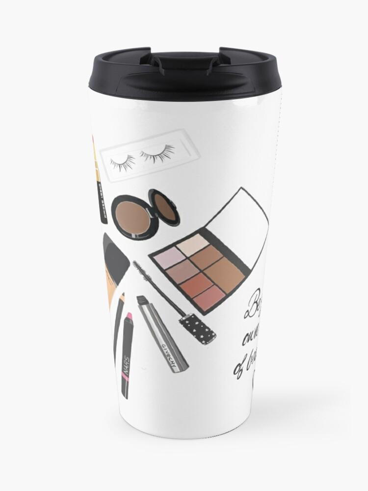 Be Art Your Own Up Of Beautiful ArtCosmeticTravel Kind Mug PrintMake qUMpSzjLVG