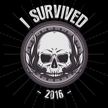 SURVIVED 2016 by ManuPOP