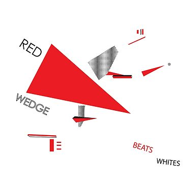 Beat the Whites with the Red Wedge by Kempker