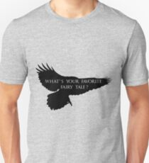 What's your favorite fairy tale? Unisex T-Shirt