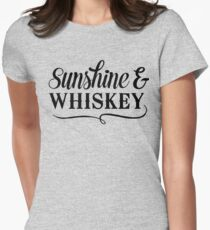 Sunshine and Whiskey Womens Fitted T-Shirt