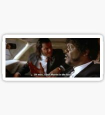 Oh Man, I Shot Marvin In The Face (Pulp Fiction) Sticker