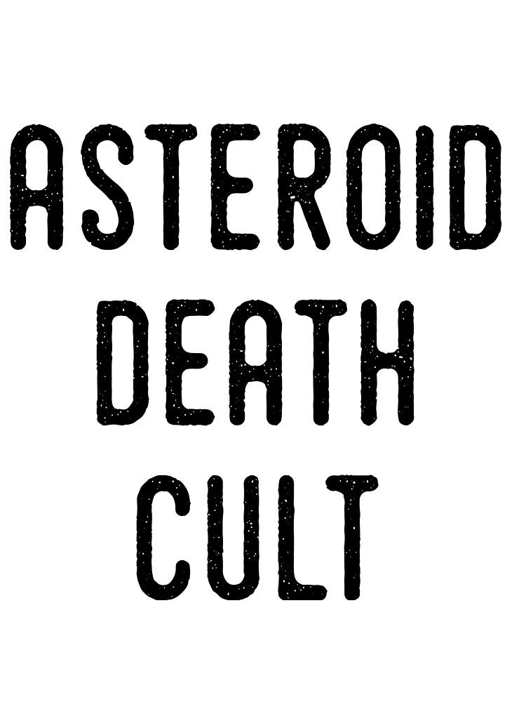 ASTEROID DEATH CULT by m1k3y
