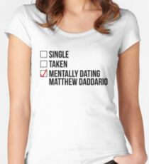 MENTALLY DATING MATTHEW DADDARIO Women's Fitted Scoop T-Shirt