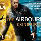The Airbourne Conspiracy by EyeMagined