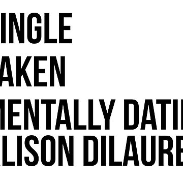 MENTALLY DATING ALISON DILAURENTIS by localfandoms