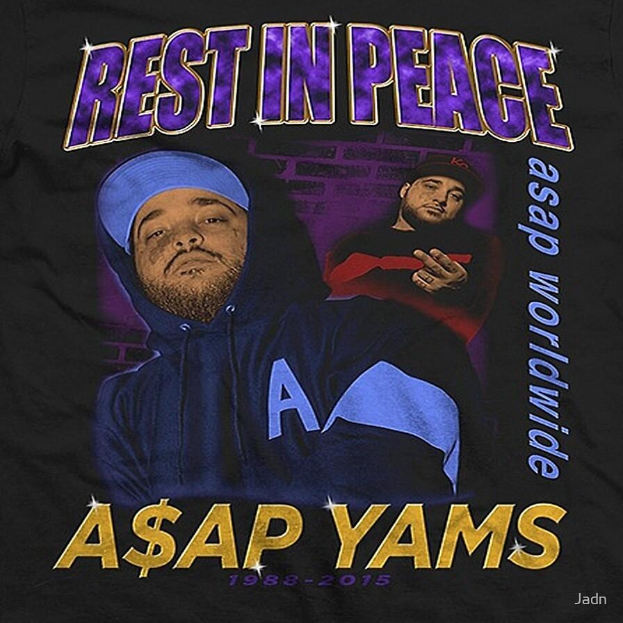 RIP A$AP YAMS by Jadn