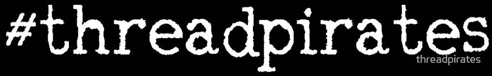 Threadpirates Classics by threadpirates