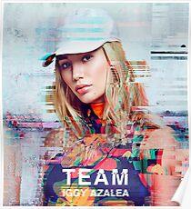 Iggy Azalea - Team Poster