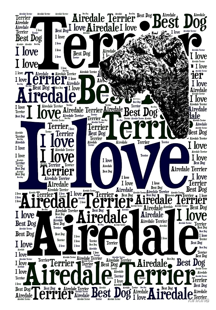 I love Airedale Terrier by kirikina