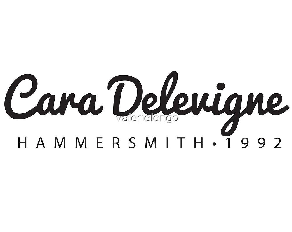 Cara Delevigne • Hammersmith by valerielongo