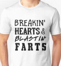 Breakin' Hearts and Blastin' Farts T-Shirt