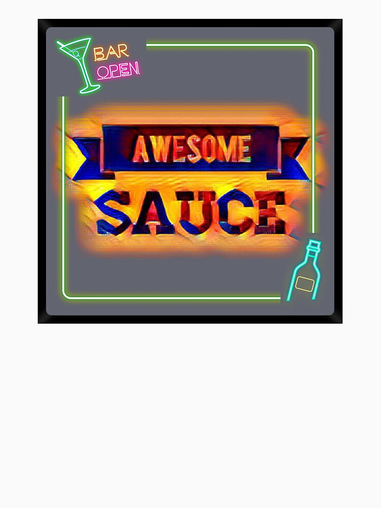 Awesome Sauce  by Keywebco