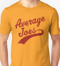 Average Joe's Unisex T-Shirt