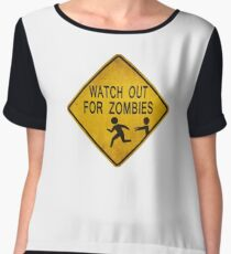 Watch Out For Zombies Women's Chiffon Top