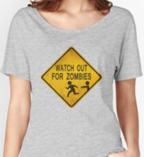 Watch Out For Zombies Women's Relaxed Fit T-Shirt