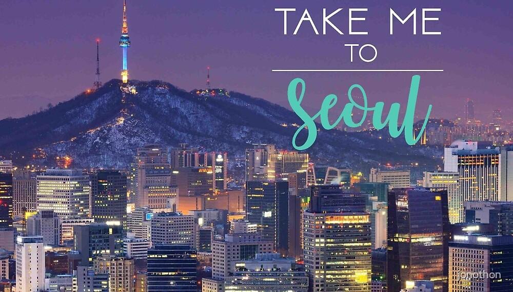Take Me to Seoul by jonothon