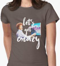 Let's Get Crazy T-Shirt