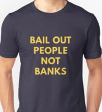 Bail Out People Not Banks T-Shirt