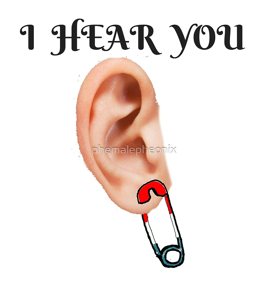 SAFETY PIN I HEAR YOU RESIST  T-SHIRT by phemalepheonix