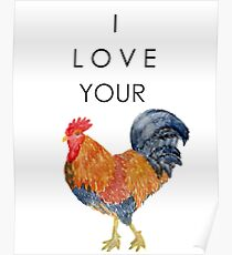 I Love Your Cock Painting Poster