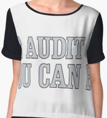 Be Audit You Can Be Funny Accounting Shirts Women's Chiffon Top