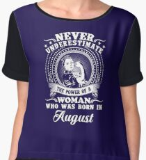 The power of a woman who was born in august T-shirt Chiffon Top