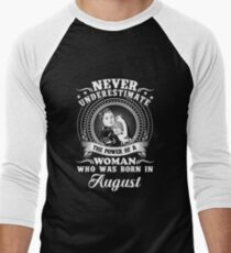 The power of a woman who was born in august T-shirt T-Shirt