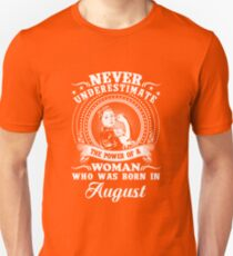 The power of a woman who was born in august T-shirt Unisex T-Shirt
