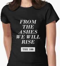 from the ashes we will rise - the 100 / monochrome Womens Fitted T-Shirt
