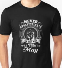 Never underestimate an old man who was born in may T-shirt T-Shirt