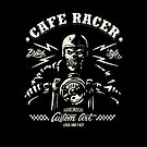 Cafe Racer - Loud And Fast by artsandparts