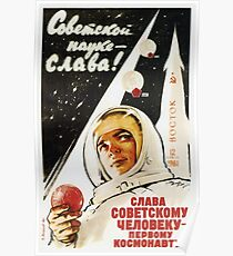 Long Live The Soviet Man - The First Cosmonaut  Poster