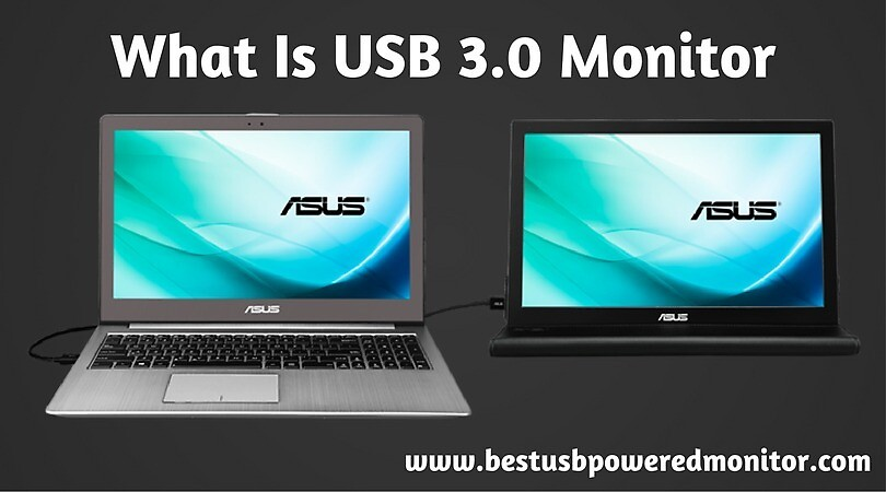 What Is USB 3.0 Monitor by GraciaRyan0102