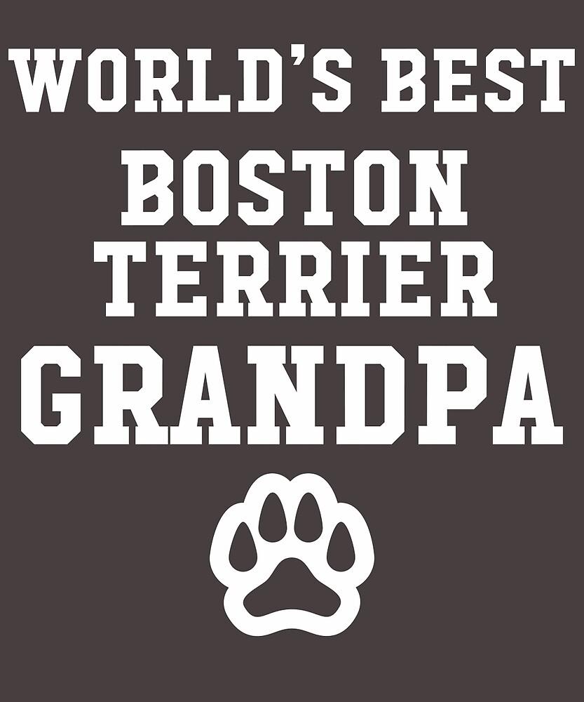 World's Best Boston Terrier Grandpa by AlwaysAwesome