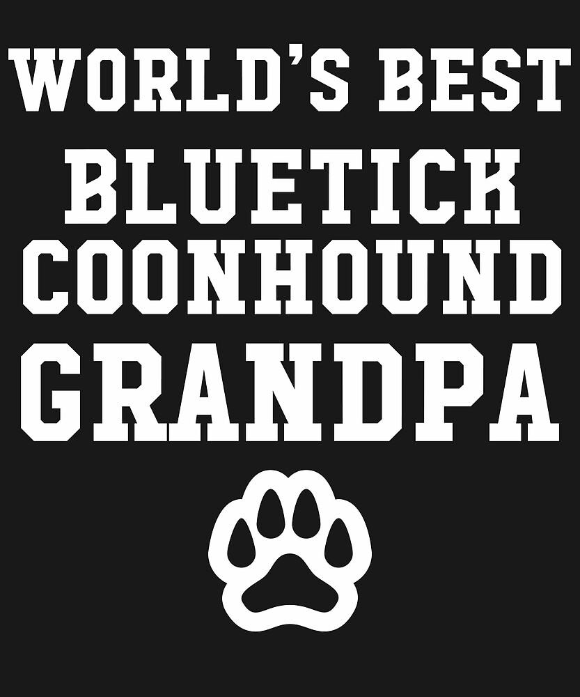 World's Best Bluetick Coonhound Grandpa by AlwaysAwesome