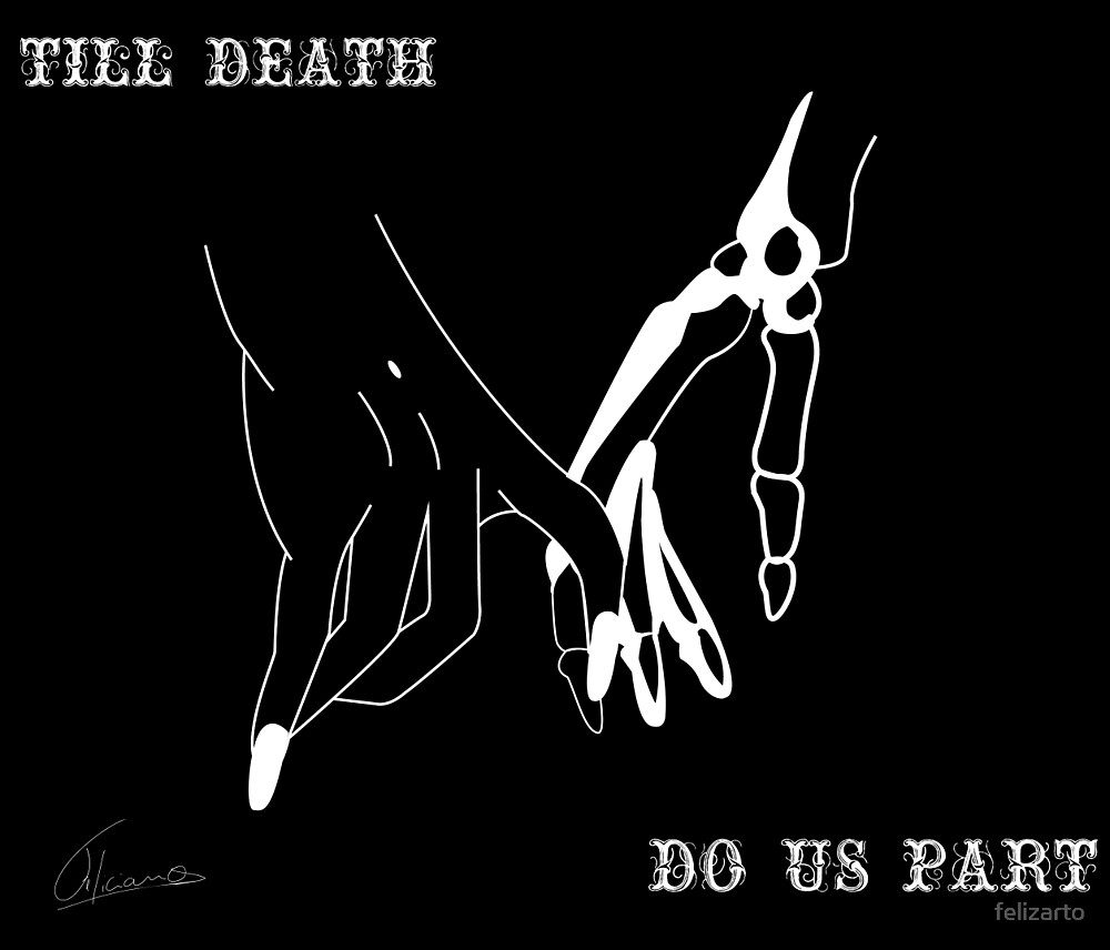 Till Death Do Us Part by felizart