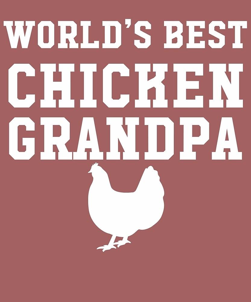 World's Best Chicken Grandpa by AlwaysAwesome