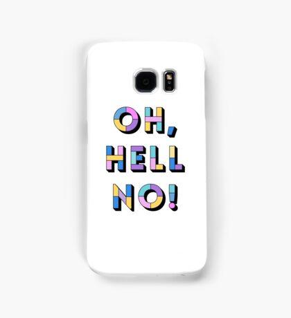 Hell no Samsung Galaxy Case/Skin
