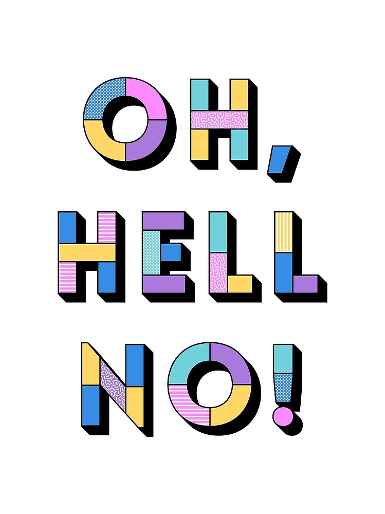 Hell no by Designbyjasmine