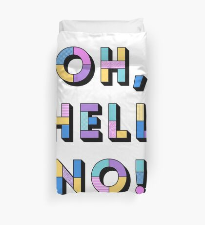 Hell no Duvet Cover