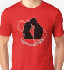VALENTINE'S DAY I MET SOMEONE  T-Shirt