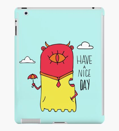 Have a Nice Day Illustration iPad Case/Skin