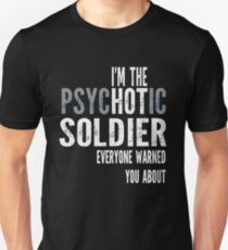 Psychotic Soldier T-Shirt